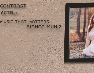 Music That Matters: Bianca Muniz