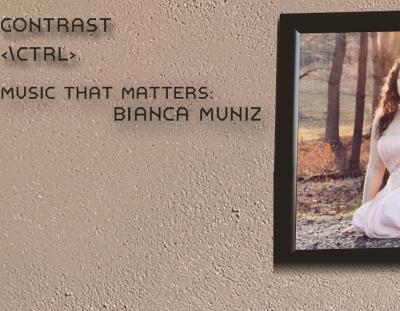 Music That Matters: Bianca Muniz