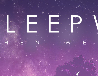 Review: When We Were by Sleepwar