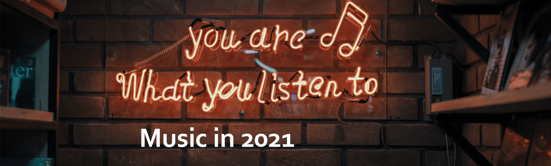 Music In 2021